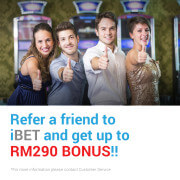 Refer a friend to iBET SCR888 get up to RM290 bonus